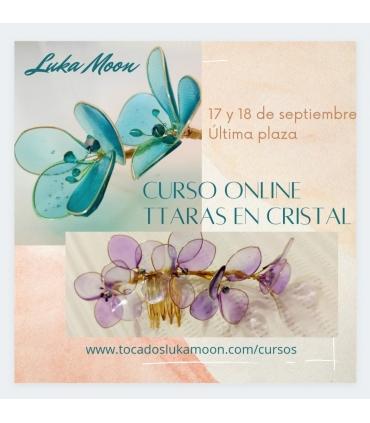 Nuevo Curso online Tiaras en Cristal 17 y 18 de septiembre. ÚLTIMAS PLAZAS!